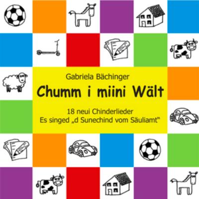 Chumm i miini Wält